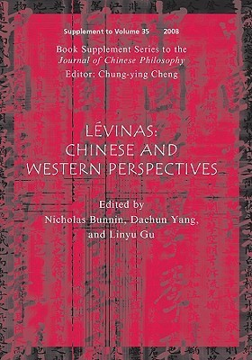 Levinas: Chinese and Western Perspectives  by  Nicholas Bunnin
