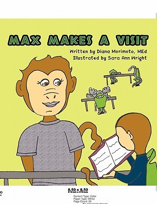 Max, He Likes It That Way  by  Diana Morimoto