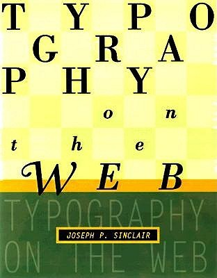 Typography on the Web Joseph T. Sinclair