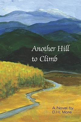 Another Hill to Climb  by  D. H. More