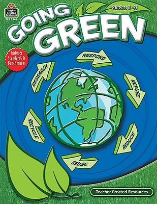 Going Green, Grades 1-2  by  TRACIE HESKETT