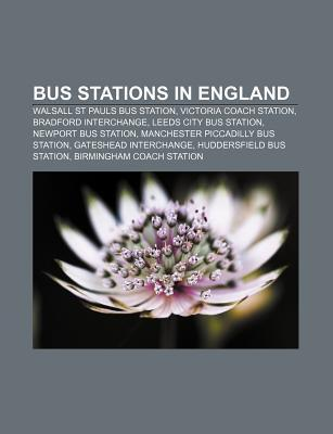 Bus Stations in England: Walsall St Pauls Bus Station, Victoria Coach Station, Bradford Interchange, Leeds City Bus Station  by  Source Wikipedia