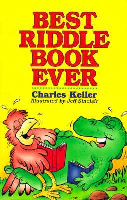 Kidsfunniest Knock-Knocks: Charles Keller
