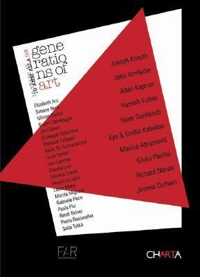 Generations of Art: 10 Years at FAR  by  Joseph Kosuth