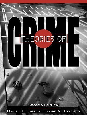 Theories of Crime-  by  Daniel J. Curran