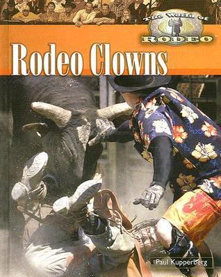 Rodeo Clowns Paul Kupperberg