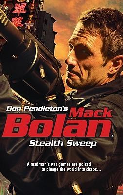 Stealth Sweep (Super Bolan, #143) Nick Pollotta