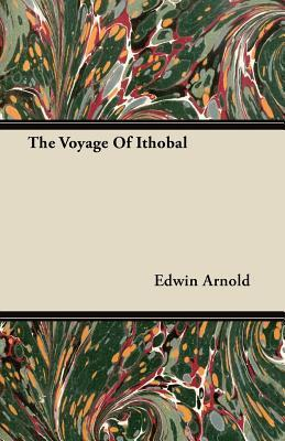The Voyage of Ithobal  by  Edwin Arnold