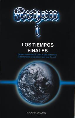 Kryon I - Los Tiempos Finales  by  Lee Carroll