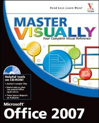 Master Visually Microsoft Office 2007 [With CDROM] Tom Bunzel