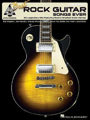 Best Rock Guitar Songs Ever  by  Hal Leonard Publishing Company