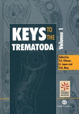 Guide to the Parasites of Fishes of Canada PT. 4: Trematoda  by  D.I. Gibson