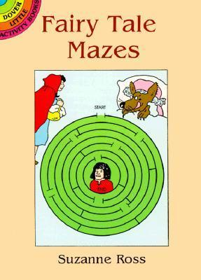 Fairy Tale Mazes Suzanne Ross
