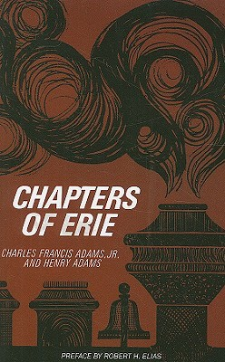 Chapters of Erie  by  Charles Francis Adams Jr.