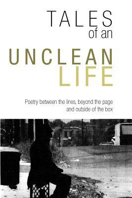 Tales of an Unclean Life  by  David Neves