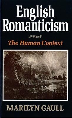 English Romanticism  by  Marilyn Gaull