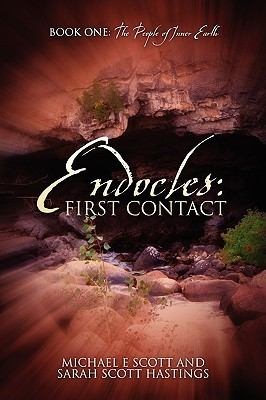 Endocles: First Contact: Book One: The People of Inner Earth Michael E. Scott