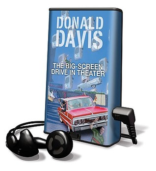 The Big-Screen Drive-In Theater Donald Davis