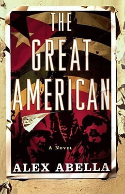 The Great American  by  Alex Abella