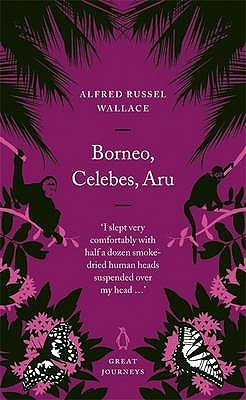 Malay Archipelago  by  Alfred Russel Wallace