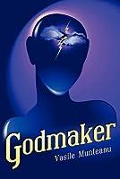 Godmaker  by  Vasile Munteanu