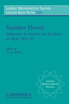 Number Theory: S Minaire de Th Orie Des Nombres de Paris 1993 94  by  Shinnou David