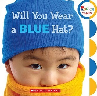 Will You Wear a Blue Hat? Childrens Press