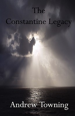 The Constantine Legacy (Jake Dillon, #1)  by  Andrew Towning