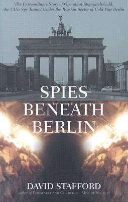 Spies Beneath Berlin  by  David Stafford