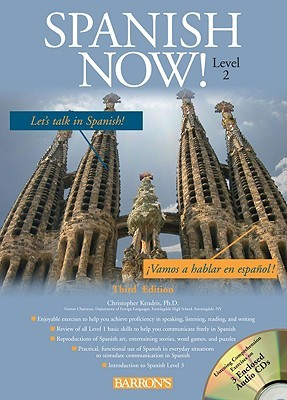 Spanish Now! Level 2 with Audio CDs, 3rd Edition  by  Christopher Kendris