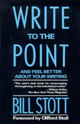 Write to the Point Bill Stott