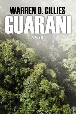 Guarani  by  Warren D Gillies