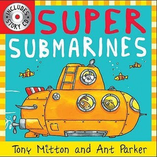 Super Submarines (Amazing Machines With Cd)  by  Tony Mitton