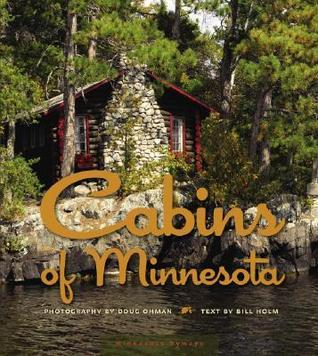 Cabins of Minnesota Bill Holm