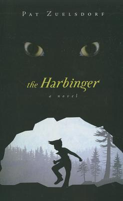 The Harbinger Pat Zuelsdorf