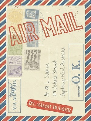 Airmail  by  Naomi Bulger