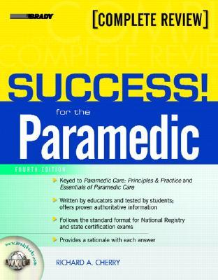 EMT-Paramedic Self-Assessment Across the Boards Exam Prep Review Manual, 5+1 Set  by  Richard A. Cherry