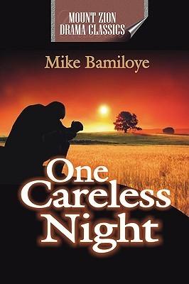 One Careless Night  by  Mike Bamiloye