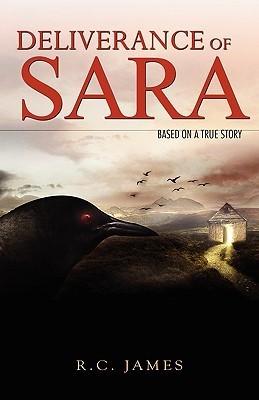 Deliverance of Sara  by  R.C. James