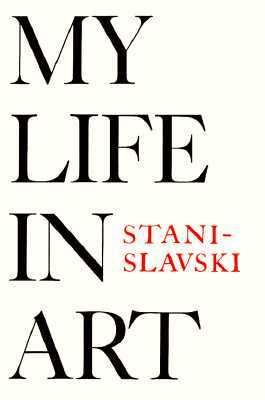 My Life in Art Konstantin Stanislavski