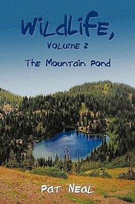 Wildlife, Volume 2  by  Neal Pat