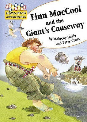Finn Mac Cool And The Giants Causeway  by  Malachy Doyle