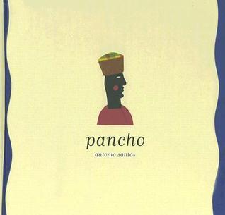 Pancho  by  Antonio Ferreira Dos Santos