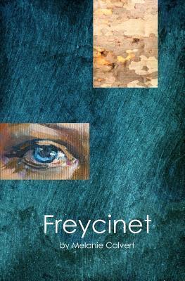 Freycinet Melanie Calvert