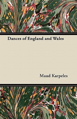 Dances of England and Wales  by  Maud Karpeles