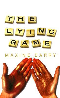 The Lying Game  by  Maxine Barry
