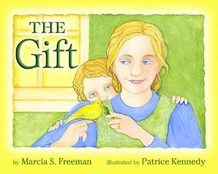 The Gift Marcia S. Freeman