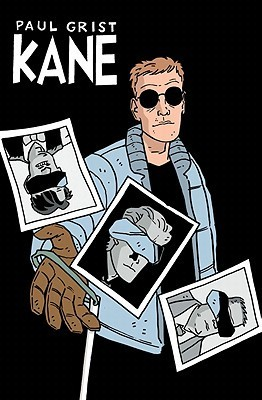 Kane Volume 5: Untouchable Rico Costas and Other Stories Paul Grist