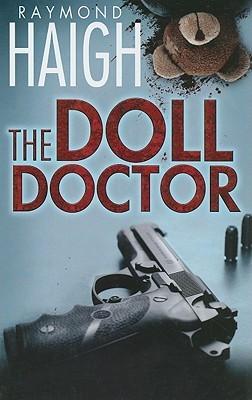 The Doll Doctor  by  Raymond Haigh