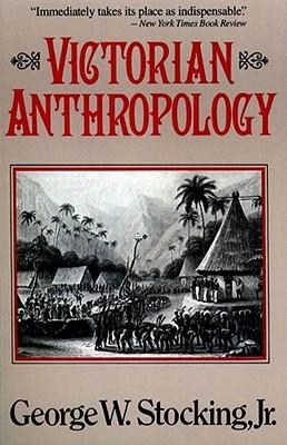 Bones, Bodies, Behavior: Essays in Behavioral Anthropology  by  George W. Stocking Jr.